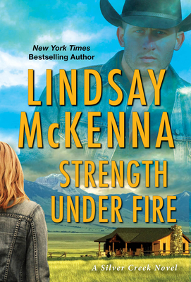 Strength Under Fire (Silver Creek #3) Cover Image