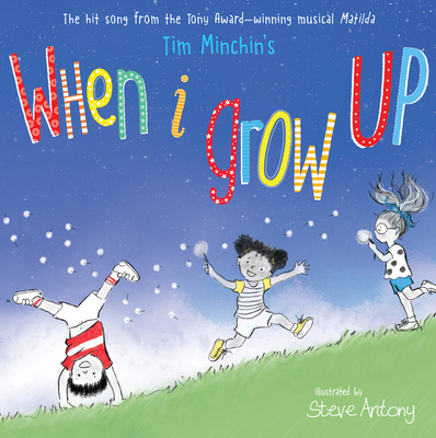 When I Grow Up by Tim Minchin