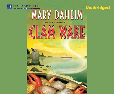 Clam Wake (Bed-And-Breakfast Mysteries (Audio)) Cover Image