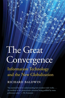 The Great Convergence: Information Technology and the New Globalization Cover Image