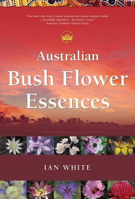 Australian Bush Flower Essences Cover Image