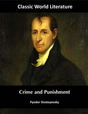 Crime and Punishment: Classic World Literature Cover Image