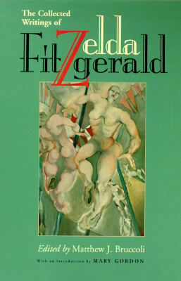 The Collected Writings of Zelda Fitzgerald Cover