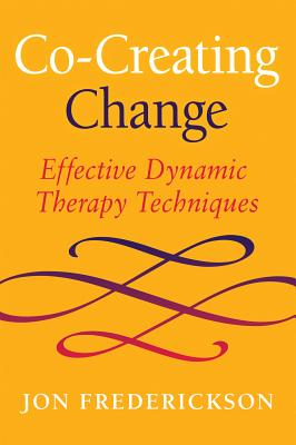 Co-Creating Change: Effective Dynamic Therapy Techniques Cover Image