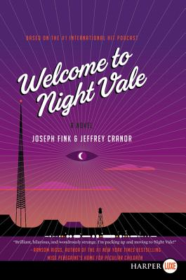 Welcome to Night Vale: A Novel Cover Image