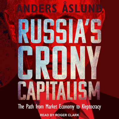Cover for Russia's Crony Capitalism