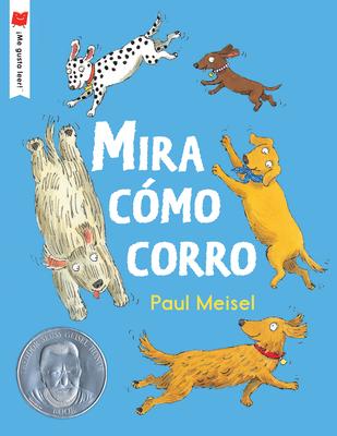 Cover for Mira cómo corro (¡Me gusta leer!)