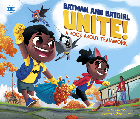Batman and Batgirl Unite!: A Book about Teamwork (DC Super Heroes #88) Cover Image