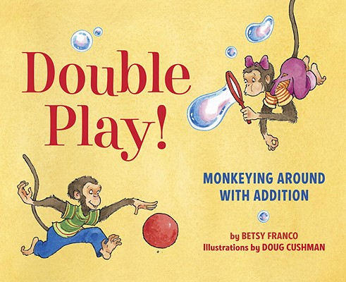 Double Play!: Monkeying Around with Addition Cover Image
