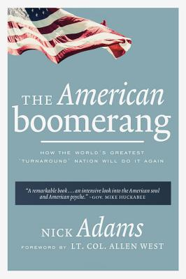 The American Boomerang: How the World's Greatest 'Turnaround' Nation Will Do It Again Cover Image