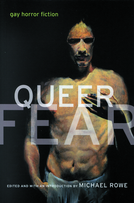 Queer Fear: Gay Horror Fiction Cover Image