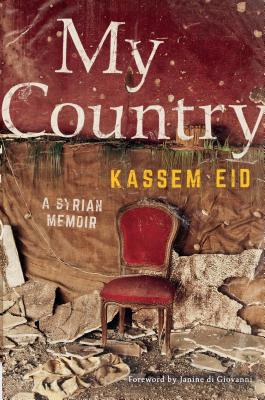 My Country: A Syrian Memoir Cover Image