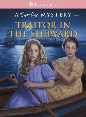 Traitor in the Shipyard: A Caroline Mystery Cover Image