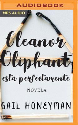 Eleanor Oliphant Está Perfectamente (Narración En Castellano) Cover Image