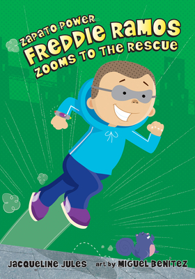 Freddie Ramos Zooms to the Rescue (Zapato Power) Cover Image