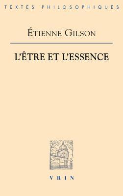 Cover for L'Etre Et l'Essence (Bibliotheque Des Textes Philosophiques)