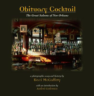 Obituary Cocktail: The Great Saloons of New Orleans Cover Image