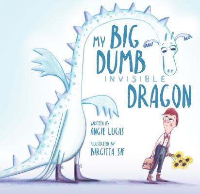 My Big, Dumb, Invisible Dragon Cover Image