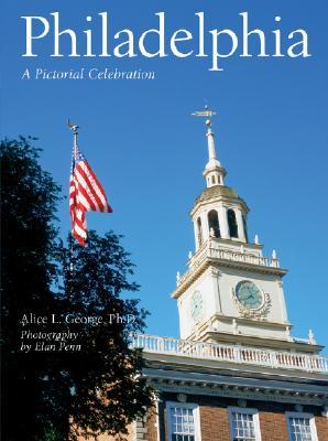 Philadelphia: A Pictorial Celebration Cover Image