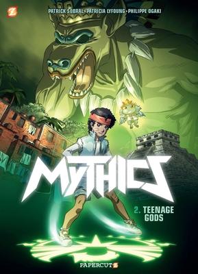 The Mythics #2: Teenage Gods Cover Image