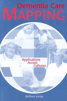 Dementia Care Mapping: Applications Across Cultures Cover Image