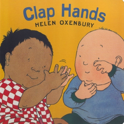 Clap Hands (Oxenbury Board Books Oxenbury Board Books) Cover Image