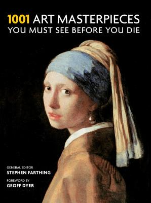 1001 Art Masterpieces You Must See Before You Die Cover Image