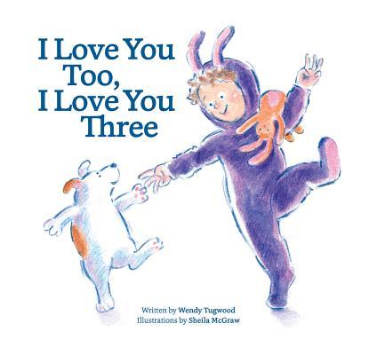 I Love You Too, I Love You Three Cover Image