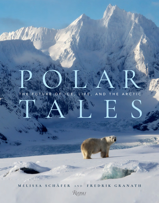Polar Tales: The Future of Ice, Life, and the Arctic Cover Image
