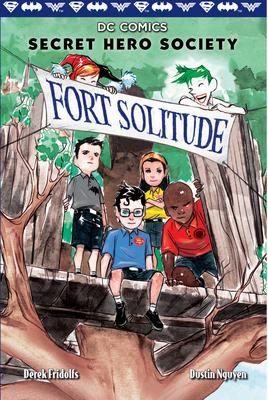 Fort Solitude (DC Comics: Secret Hero Society #2) Cover Image