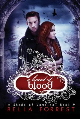 Cover for A Bond of Blood (Shade of Vampire #9)