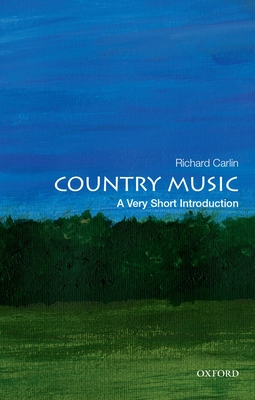 Country Music: A Very Short Introduction (Very Short Introductions) Cover Image