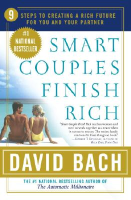 Smart Couples Finish Rich: 9 Steps to Creating a Rich Future for You and Your Partner Cover Image