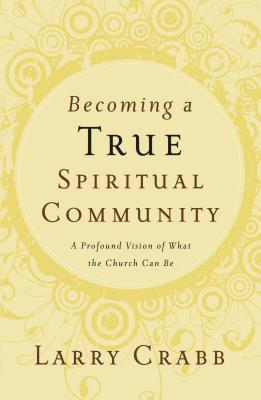 Becoming a True Spiritual Community Cover