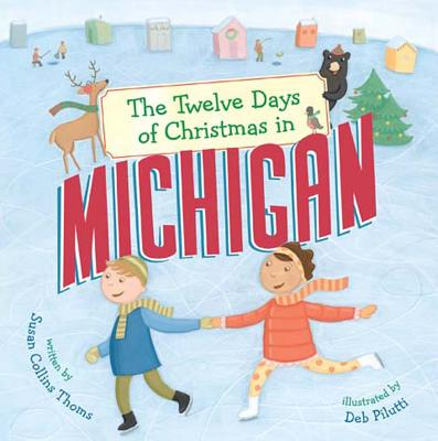 Cover for The Twelve Days of Christmas in Michigan (Twelve Days of Christmas in America)