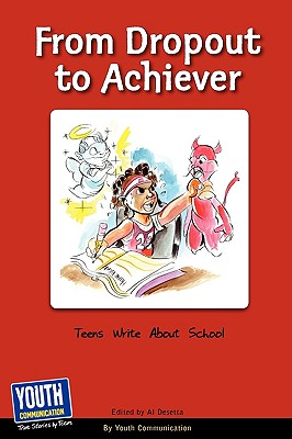 From Dropout to Achiever: Teens Write about School Cover Image