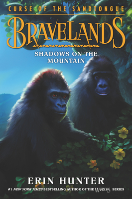 Bravelands: Curse of the Sandtongue #1: Shadows on the Mountain Cover Image