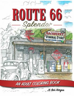 Route 66 Splendor: An Adult Coloring Book Cover Image