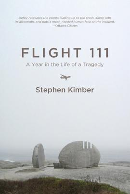 Flight 111: A Year in the Life of a Tragedy Cover Image