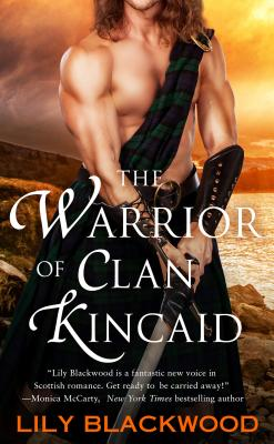 The Warrior of Clan Kincaid (Highland Warrior #3) Cover Image
