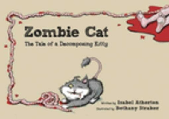 Zombie Cat: The Tale of a Decomposing Kitty Cover Image
