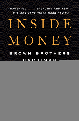 Inside Money: Brown Brothers Harriman and the American Way of Power Cover Image