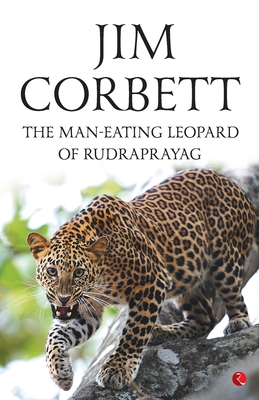 The Man-Eating Leopard Of Rudraprayag Cover Image
