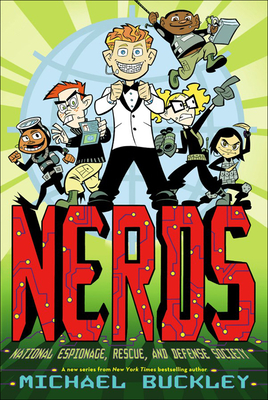 Cover for National Espionage, Rescue, and Defense Society (Nerds (Pb) #1)