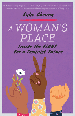 A Woman's Place: Inside the Fight for a Feminist Future Cover Image