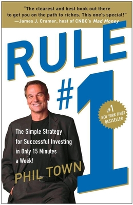 Rule #1: The Simple Strategy for Successful Investing in Only 15 Minutes a Week! Cover Image
