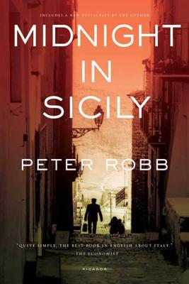 Midnight In Sicily: On Art, Feed, History, Travel and la Cosa Nostra Cover Image