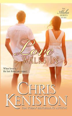 Love Walks In (Aloha #7) Cover Image