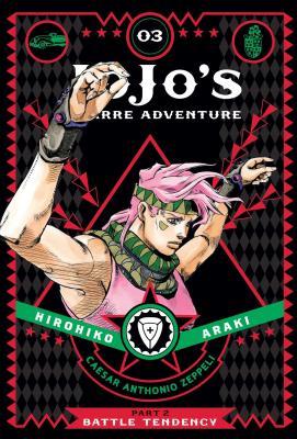 JoJo's Bizarre Adventure: Part 2--Battle Tendency, Vol. 3 (JoJo's Bizarre Adventure: Part 2--Battle Tendency #3) Cover Image