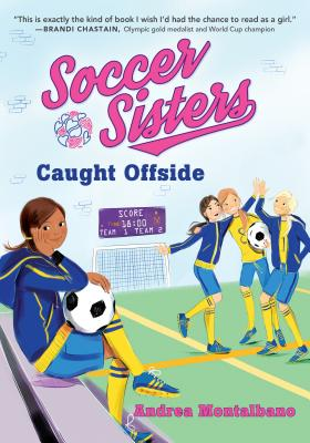 Cover for Caught Offside (Soccer Sisters #2)
